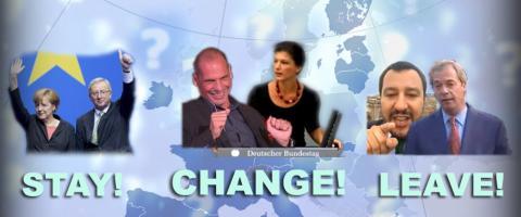 Euro conformism, criticism, scepticism: STAY - CHANGE - LEAVE